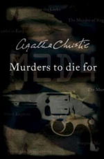 Murders to Die For - Agatha Christie