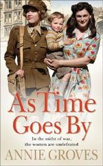 As Time Goes by - Annie Groves