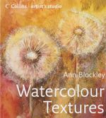 Watercolour Textures : Collins Artist's Studio - Ann Blockley