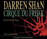 Cirque Du Freak : Complete & Unabridged - Darren Shan