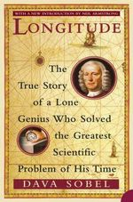 Longitude : How We Can Shape Our Minds and Other Tales of Cogn... - Dava Sobel