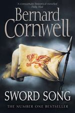 Sword Song : Saxon Chronicles : Book 4 - Bernard Cornwell