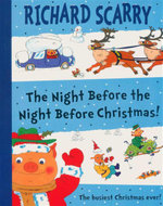 The Night Before The Night Before Christmas! : The Busiest Christmas Ever! - Richard Scarry