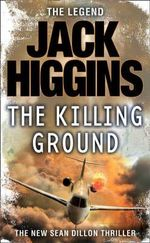 The Killing Ground - Jack Higgins
