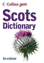 Collins Gem Scots Dictionary - Collins UK Staff