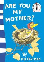 Are You My Mother? : Beginner Series - P.D. Eastman