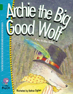 Archie the Big Good Wolf - Allan Baillie