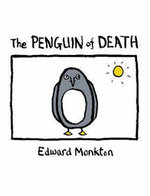 The Penguin of Death - Edward Monkton