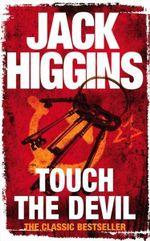 Touch the Devil - Jack Higgins