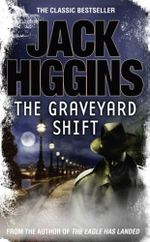 The Graveyard Shift - Jack Higgins