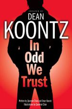 In Odd We Trust - Dean Koontz
