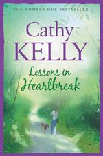 Lessons in Heartbreak - Cathy Kelly