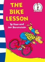 The Bike Lesson : Another Adventure of the Berenstain Bears - Stan Berenstain