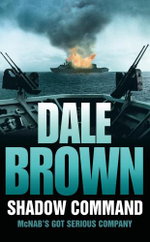 Shadow Command : McNab's Got Serious Company - Dale Brown