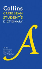 Collins Student's Dictionary for the Caribbean : Plus Unique Survival Guide