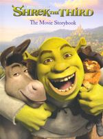 Shrek The Third : The Movie Storybook - Alice Cameron