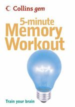 5-Minute Memory Workout : Train Your Brain - Sean Callery