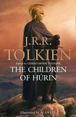 The Children of Hurin - J. R. R. Tolkien