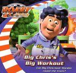 Big Chris's Big Workout : Roary the Racing Car - Wayne Jackman