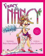 Fancy Nancy : Fancy Nancy Series - Jane O'Connor