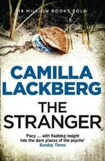 The Stranger - Order Your Signed Copy!* : Detective Patrik Hedstrom Novels : Book 4 - Camilla Lackberg