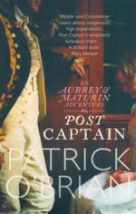 Post Captain : An Aubrey & Maturin Adventure - Patrick O'Brian