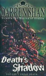 Death's Shadow : The Demonata Book 7 - Darren Shan