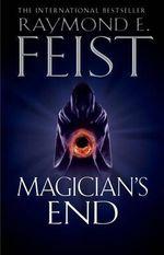 Magician's End - Raymond E. Feist
