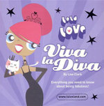 Lola Love : Viva La Diva! : Lola Love - Lisa Clark