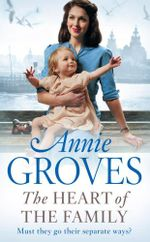 The Heart of the Family - Annie Groves
