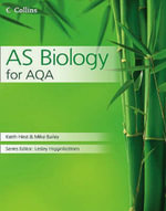 AS Biology for AQA : Theory and Practice - Keith Hirst