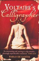 Voltaire's Calligrapher - Pablo de Santis