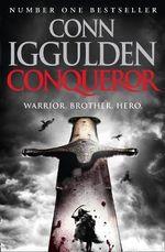 Conqueror : Conqueror - Conn Iggulden