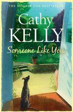 Someone Like You - Cathy Kelly
