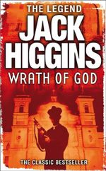 The Wrath of God - Jack Higgins