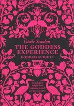 The Goddess Experience - Gisele Scanlon