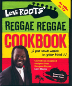 Levi Roots' Reggae Reggae Cookbook - Levi Roots