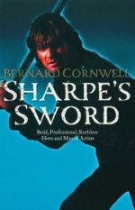 Sharpe's Sword : Richard Sharpe And The Salamanca Campaign, June And July 1812<br/>Book 12 - Bernard Cornwell