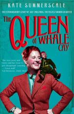 The Queen Of Whale Cay - Kate Summerscale