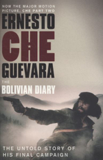 The Bolivian Diary : The Authorised Edition - Ernesto 'Che' Guevara