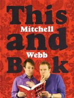 This Mitchell and Webb Book - David Mitchell