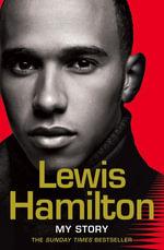 Lewis Hamilton : My Story - Lewis Hamilton