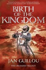 Birth of the Kingdom - Jan Guillou