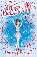Delphie and the Magic Spell - Darcey Bussell