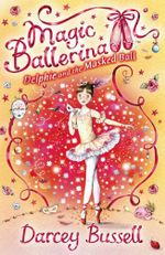 Magic Ballerina 3 : Delphie and the Masked Ball - Darcey Bussell