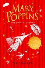 Mary Poppins : Essential Modern Classics - P. L. Travers