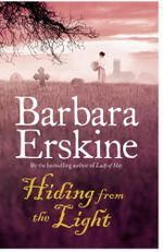 Hiding from the Light - Barbara Erskine