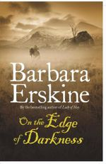 On the Edge of Darkness - Barbara Erskine