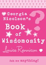 Georgia's Book of Wisdomosity - Louise Rennison