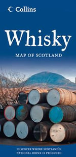 Whisky Map of Scotland : Map of Scotland - Collins UK